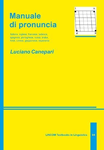 Manuale di pronuncia (2nd ed.): Canepari, Luciano