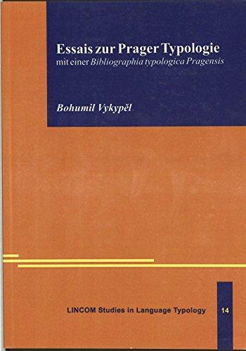Essais zur Prager Typologie. (mit einer Bibliographia typologica Pragensis): Vykypel, Bohumil