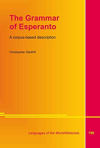 The Grammar of Esperanto: Gledhill, Christopher