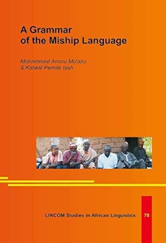 9783895869938: A Grammar of the Miship Language