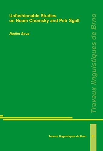 Unfashionable Studies on Noam Chomsky and Petr Sgall: Sova, Radim