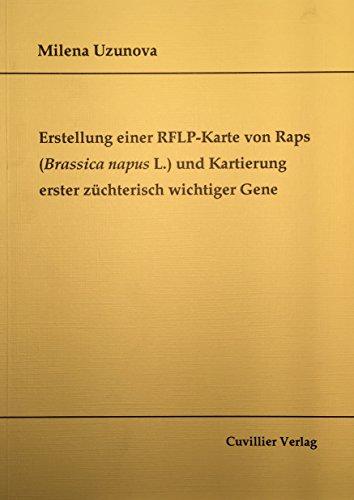 Erstellung einer RFLP-Karte von Raps und Kartierung erster züchterisch wichtiger Gene: Milena ...
