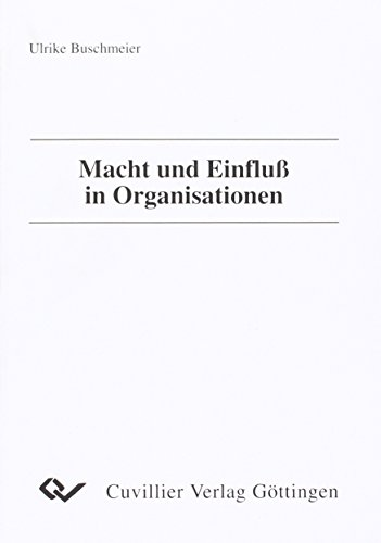 9783895880230: Macht und Einfluß in Organisationen