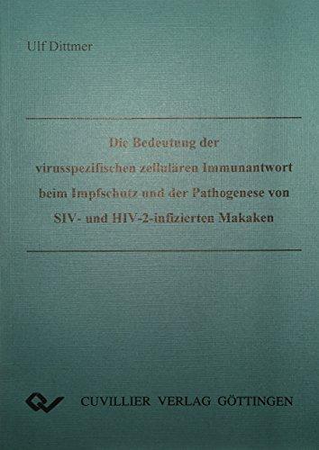 Die Bedeutung der virusspezifischen zellulären Immunantwort beim Impfschutz und der ...