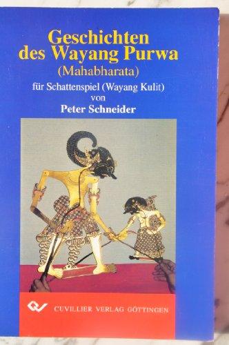 9783895885198: Geschichten des Wayang Purwa (Mahabharata) für Schattenspiel (Wayang Kulit)
