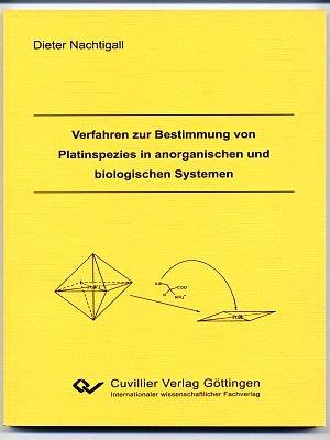 Verfahren zur Bestimmung von Platinspezies in anorganischen und biologischen Systemen: Dieter ...