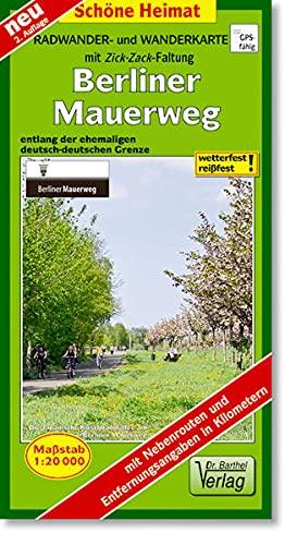 9783895911712: Berliner Mauerweg 1 : 20 000. Radwander- und Wanderkarte: Entlang der ehemaligen deutsch-deutschen Grenze