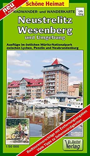 Neustrelitz, Wesenberg und Umgebung 1 : 50 000 Radwander- und Wanderkarte: Ausflüge im ö...