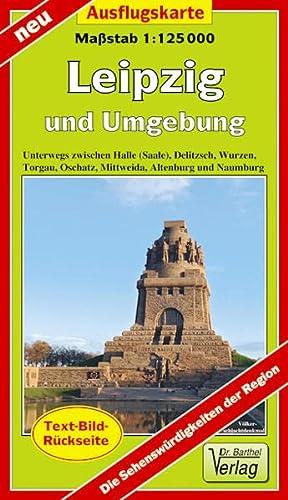 Ausflugskarte Leipzig und Umgebung 1:125000: Unterwegs zwischen Halle (Saale), Delitzsch, Wurzen, ...