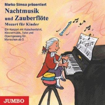 9783895924583: Nachtmusik und Zauberflöte. Mozart für Kinder. CD: Ein Konzert mit Kutschfahrt, Klaviermusik, Tanz und Operngesang für Menschen ab 5