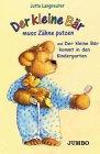 9783895924989: Der kleine Bär muss Zähne putzen. Cassette: Und Der Kleine Bär kommt in den Kindergarten. Nach den gleichnamigen Büchern aus der ars Edition