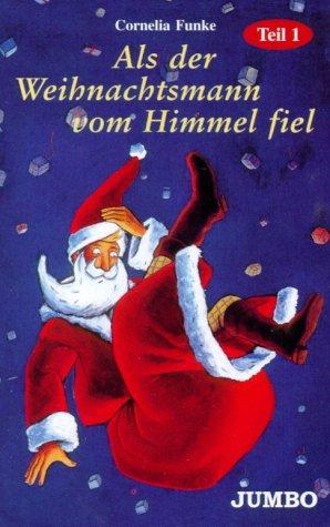 9783895926259: Als der Weihnachtsmann vom Himmel fiel 1. Cassette