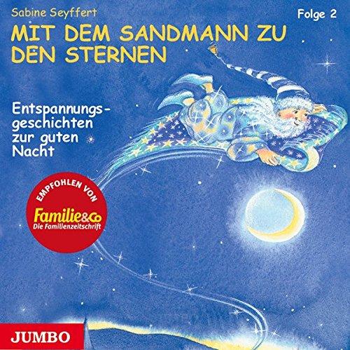 9783895928222: Mit dem Sandmann zu den Sternen 2. CD: Entspannungsgeschichten zur guten Nacht