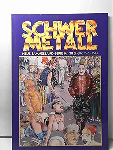 9783895935527: Schwermetall Sammelband Nr. 38 (Hefte 152 - 154)