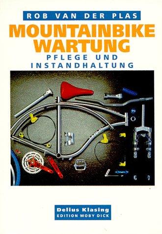 9783895950360: Mountainbike-Wartung. Pflege und Instandhaltung