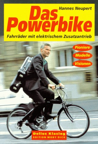 Das Powerbike: Neupert, Hannes