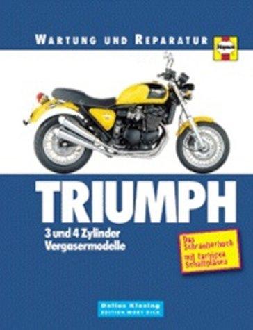 9783895951589: Wartung und Reparatur: Triumph 3 und 4 Zylinder Vergasermodelle