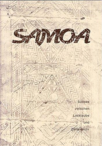 9783895983979: Samoa: Südsee zwischen Locktaube und Zielfernrohr