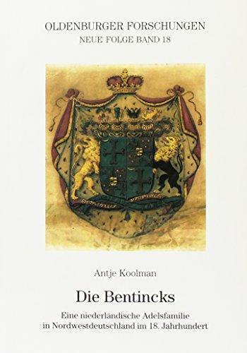 9783895989360: Die Bentincks: Eine niederländische Adelsfamilie in Nordwestdeutschland im 18. Jahrhundert