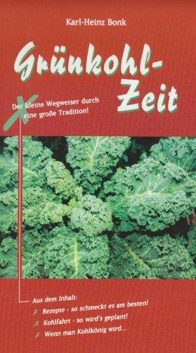Grünkohl-Zeit: Vom grünen/braunen Kohl, der Kohlfahrt und einem himmlischen Essen: ...