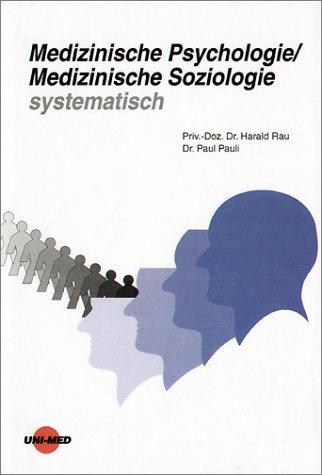 9783895991035: Medizinische Psychologie /Medizinische Soziologie systematisch (Livre en allemand)