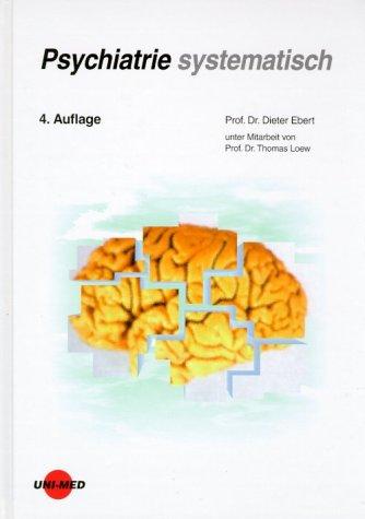 9783895991530: Psychiatrie systematisch (Livre en allemand)