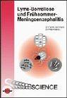 9783895994081: Lyme-Borreliose und Frühsommer-Meningoenzephalitis.