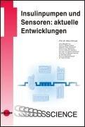 Insulinpumpen und Sensoren: aktuelle Entwicklungen: Oliver Schnell
