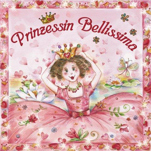 9783896000064: Prinzessin Bellissima (Bilderb�cher)