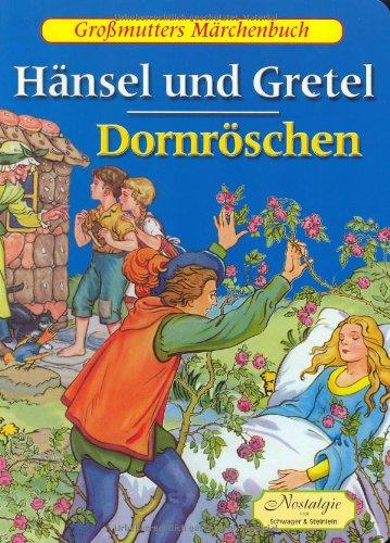 9783896001672: H�nsel und Gretel; Dornr�schen, m. Audio-CD