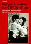 9783896023490: Das große Lexikon der DEFA-Spielfilme.