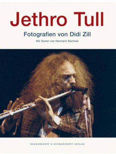 9783896024626: Jethro Tull: Photographs by Didd Zill