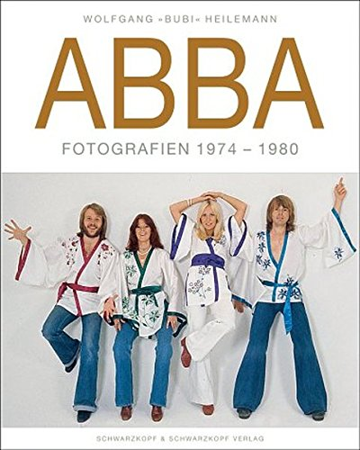 "Abba"": Photographs 1974-1980 (English and German Edition): Heilemann, Wolfgang"
