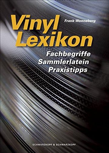 9783896025463: Vinyl Lexikon: Fachbegriffe, Sammlerlatein, Praxistipps