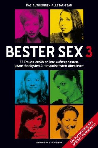 Bester Sex 3: Das Autorinnen-Allstar-Team