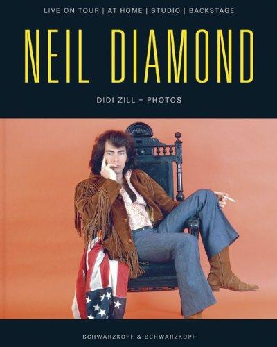 9783896026484: Neil Diamond: Live on Tour, at Home, Studio, Backstage (English and German Edition)