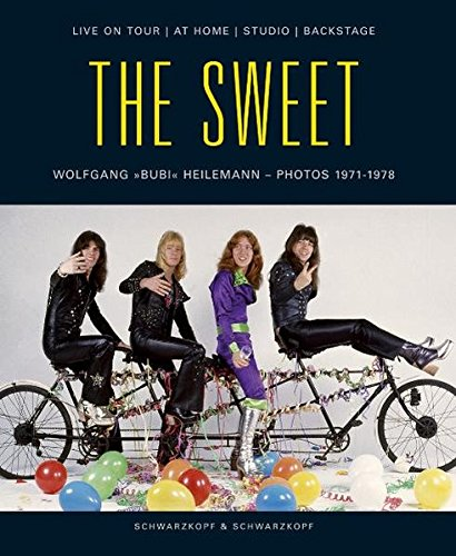 The Sweet. Live On Tour / At: Wolfgang (Bubi) Heilemann