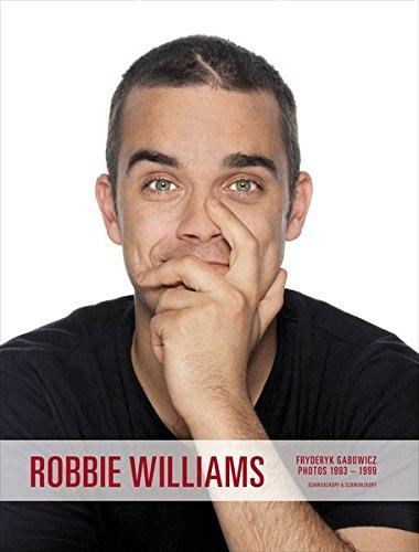 Robbie Williams: Fryderyk Gabowicz