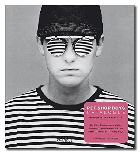 9783896027306: Pet Shop Boys Catalogue: Das offizielle Buch zur Band