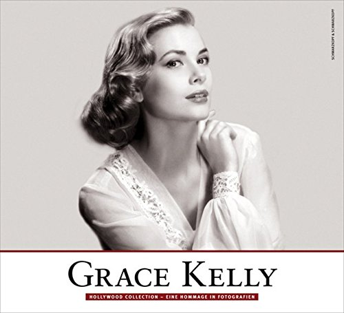 9783896029355: Grace Kelly: Hollywood Collection - Eine Hommage in Fotografien