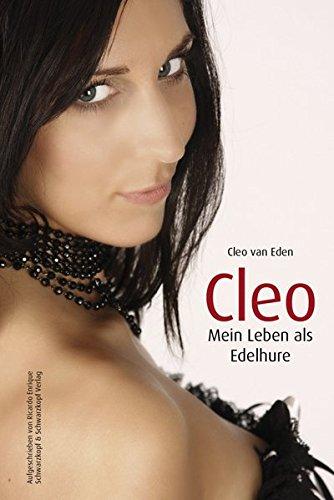 9783896029386: Cleo - Mein Leben als Edelhure