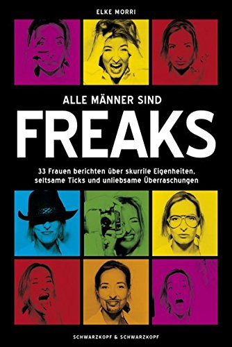 9783896029553: Alle Männer sind Freaks