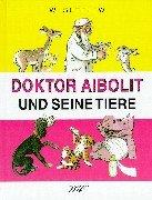 Doktor Aibolit und seine Tiere: Sutejew, Wladimir, Tschukowski,