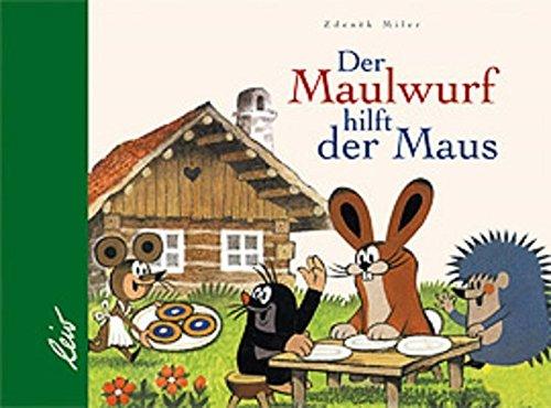 Der Maulwurf hilft der Maus: Miler, Zdenek