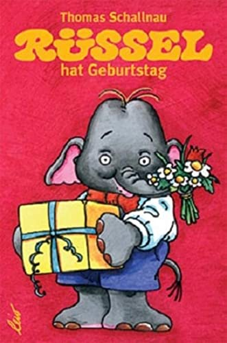 9783896031518: Rüssel hat Geburtstag