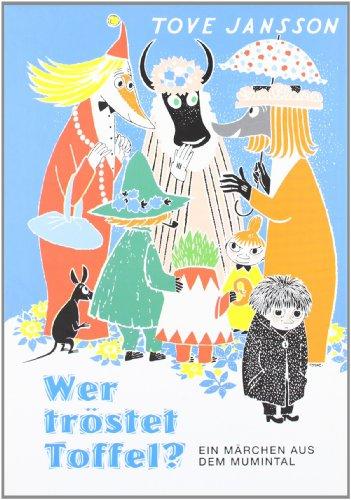 Wer tröstet Toffel? (3896033255) by Tove Jansson