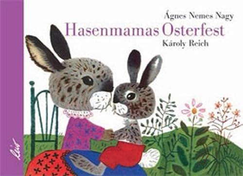 Hasenmamas Osterfest: Agnes Nemes Nagy,