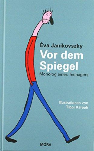 9783896034939: Vor dem Spiegel: Monolog eines Teenagers