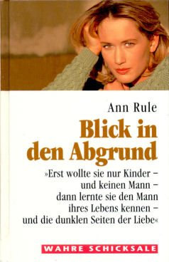 Blick in den Abgrund (9783896041197) by Ann Rule
