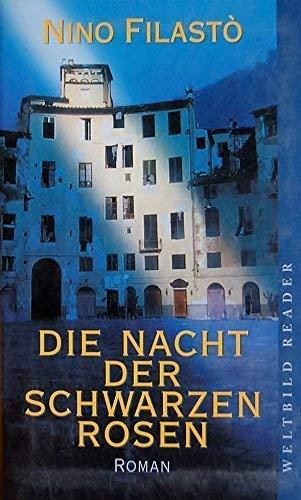 9783896045461: Die Nacht der Schwarzen Rosen - Roman.